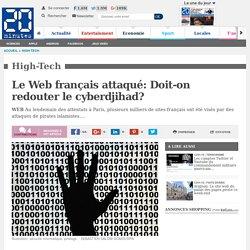 Le Web français attaqué: Doit-on redouter le cyberdjihad?