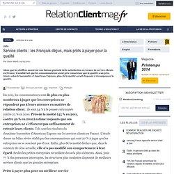 Service clients: les Français déçus, mais prêts à payer pour la qualité - actionco.fr