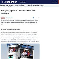 Français, sport et médias : d'étroites relations - Omnisport