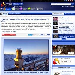 Fripon, le réseau français pour repérer les météorites se met en place