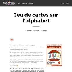 """Jeu de cartes """"bonne pioche"""" pour la classe de français / FLE sur l'alphabet. Ressource imprimable. A1/A2."""