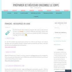 Français : ressources en ligne – Préparer (et réussir) ensemble le CRPE