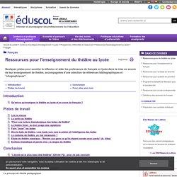Français - Ressources pour le théâtre au lycée