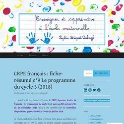 CRPE français : fiche-résumé n°9 Le programme du cycle 3 (2018)