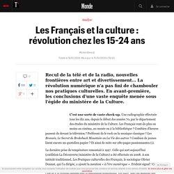 Les Français et la culture : révolution chez les 15-24 ans - Le monde bouge