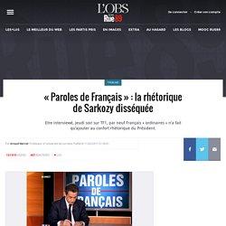 ? Paroles de Fran?ais ? : la rh?torique de Sarkozy diss?qu?e