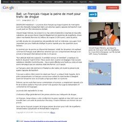 Bali: un Français risque la peine de mort pour trafic de drogue