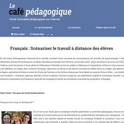 Français : Scénariser le travail à distance des élèves