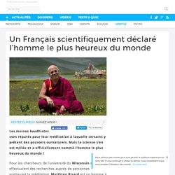 Un Français scientifiquement déclaré l'homme le plus heureux du monde