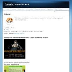 Français Langue SecondeTICE et FLS - Français Langue Seconde