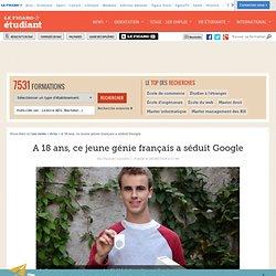 A 18 ans, ce jeune génie français a séduit Google