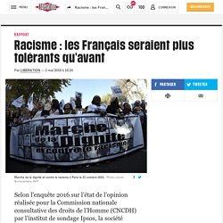 Racisme : les Français seraient plus tolérants qu'avant