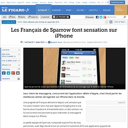 High-Tech : Les Français de Sparrow font sensation sur iPhone