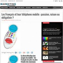Les Français et leur téléphone mobile : passion, raison ou obligation