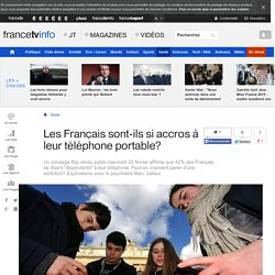 Les Français sont-ils si accros à leur téléphone portable?