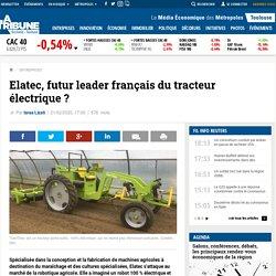 Elatec, futur leader français du tracteur électrique ?