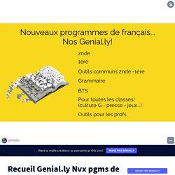 Recueil Genial.ly Nvx pgms de français by marlene.tranvouez on Genially