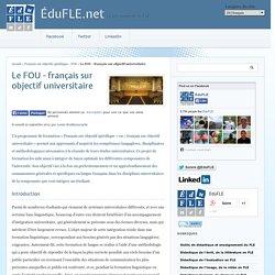 Le FOU - français sur objectif universitaire