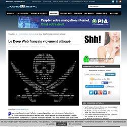 Le Deep Web français violement attaqué