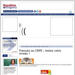 Français au CRPE : testez votre niveau ! - Vocation Enseignant