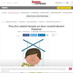 Plus d'un salarié français sur deux voudrait devenir freelance