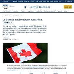 Le français est-il vraiment menacé au Canada ?