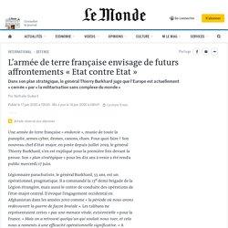 L'armée de terre française envisage de futurs affrontements «Etat contre Etat»