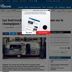 Les food trucks à la française appuient sur le champignon !