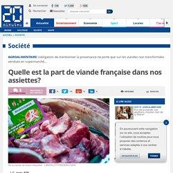 AFP 20/07/15 Quelle est la part de viande française dans nos assiettes?