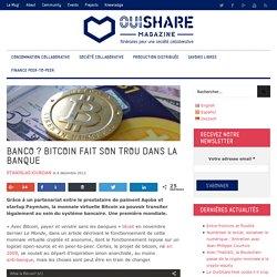 Une banque française autorisée à utiliser Bitcoin