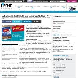 La Française des Circuits crée la marque Ototour