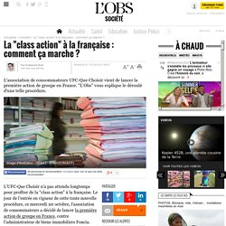 """La """"class action"""" à la française : comment ça marche ?- 1 octobre 2014"""