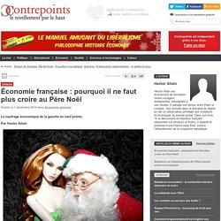 Économie française : pourquoi il ne faut plus croire au Père Noël