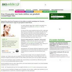 Une Française sur trois utilise un produit cosmétique bio