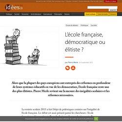 L'école française, démocratique ou élitiste