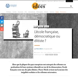L'école française, démocratique ou élitiste ?