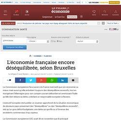L'économie française encore déséquilibrée, selon Bruxelles