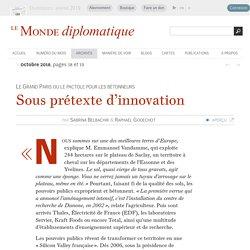Le plateau de Saclay, une « Silicon Valley » française ?, par Sabrina Belbachir & Raphaël Godechot (Le Monde diplomatique, octobre 2018)