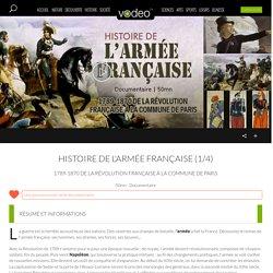 Histoire de l'armée française (1/4) en streaming, documentaire de Brigitte Martinez, France 5