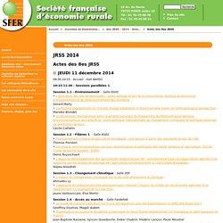 SOCIETE FRANCAISE D ECONOMIE RURALE 11/12/14 Actes des 8es JRSS. Au sommaire: Les enjeux environnementaux, sociaux, économiques et politiques des labels globaux en agriculture. Cas de l'huile de palme durable - RSPO