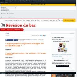 L'emploi permet-il toujours de s'intégrer à la société française? - Terminale ES Sciences Economiques