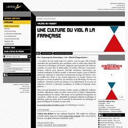 Une culture du viol à la française (Valérie Rey-Robert)