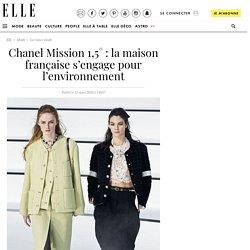Chanel Mission 1,5° : la maison française s'engage pour l'environnement