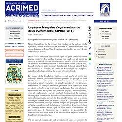 La presse française s'égare autour de deux événements (SIPMCS-CNT)