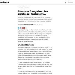 Chanson française : les sujets qui fâchaient…