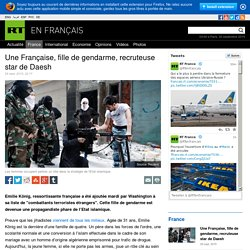 Une Française, fille de gendarme, recruteuse star de Daesh
