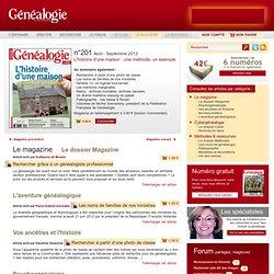 La Revue française de Généalogie N° 201 L'histoire d'une maison : une méthode, un exemple