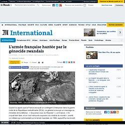 L'armée française hantée par le génocide rwandais