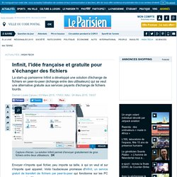 Infinit, l'idée française et gratuite pour s'échanger des fichiers