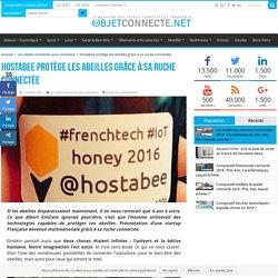 La startup Française Hostabee sauve les abeilles avec sa ruche connectée